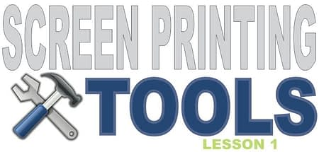 Tet Screen Printing Tools, Lesson 1